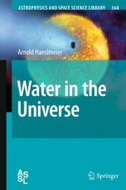 Water in the Universe ebook by Arnold Hanslmeier