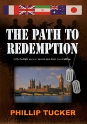 The Path to Redemption ebook by Phillip Tucker