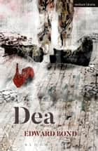 Dea ebook by Mr Edward Bond
