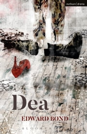 Dea ebook by Edward Bond