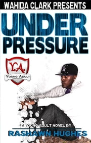 Under Pressure ebook by Rashawn Hughes