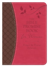 The Bible Promise Book for Women - Prayer & Praise Edition - King James Version ebook by Compiled by Barbour Staff