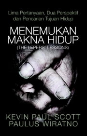 Menemukan Makna Hidup (The Leepers' Lessons) ebook by Paulus Wiratno