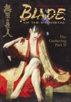 Blade of the Immortal Volume 9 ebook by Hiroaki Samura