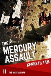 The Mercury Assault ebook by Kenneth Tam
