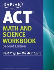 Kaplan ACT Math and Science Workbook ebook by Kaplan