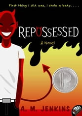 Repossessed ebook by A. M. Jenkins