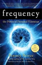 Frequency ebook by Penney Peirce