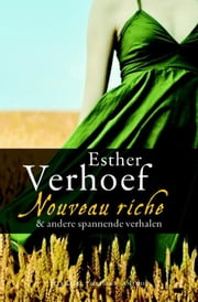 Nouveau Riche ebook by Esther Verhoef
