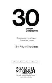 30 Modern Monologues ebook by Roger Karshner