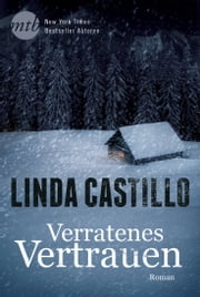 Verratenes Vertrauen - Romantic Crime ebook by Linda Castillo, Katrin Hahn