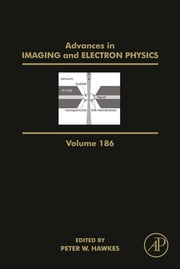 Advances in Imaging and Electron Physics ebook by Peter W. Hawkes