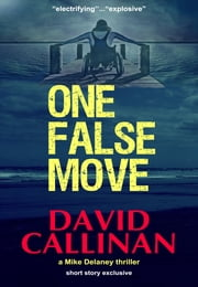 One False Move (a Mike Delaney thriller) ebook by David Callinan