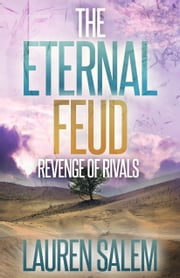 Revenge of Rivals (Book 2 Eternal Feud Series) ebook by Lauren Salem