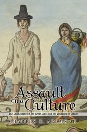 Assault on a Culture ebook by Charles E. Adams Jr.