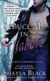 Seduce Me In Shadow ebook by Shayla Black