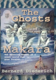 Ghosts of Makara ebook by Bernard Diederich