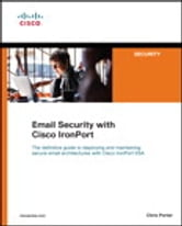 Email Security with Cisco IronPort ebook by Chris Porter