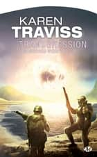 Transgression - Les Guerres wess'har, T2 ebook by Karen Traviss