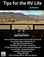 Tips for the RV Life ebook by Ray Burr