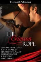 The Crimson Rope ebook by London Saint James