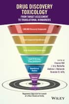 Drug Discovery Toxicology - From Target Assessment to Translational Biomarkers ebook by J. Eric McDuffie, Andrew J. Olaharski, Brandon D. Jeffy,...
