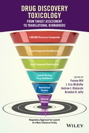 Drug Discovery Toxicology - From Target Assessment to Translational Biomarkers ebook by Yvonne Will,J. Eric McDuffie,Andrew J. Olaharski,Brandon D. Jeffy