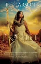 Prophet (Books of the Infinite Book #1) ebook by