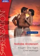 Bought - One Night, One Marriage ebook by Natalie Anderson