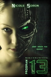 Program 13 (The Emile Reed Chronicles, 1) - The Emile Reed Chronicles, #1 ebook by Nicole Sobon