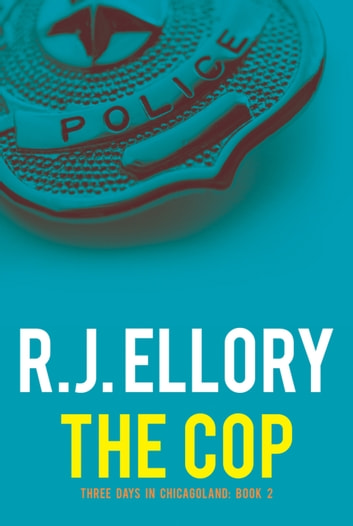 The Cop eBook by R.J. Ellory
