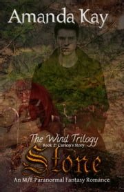 Stone - The Wind Trilogy, #2 ebook by Amanda Kay
