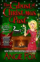 The Ghost of Christmas Past ebook by