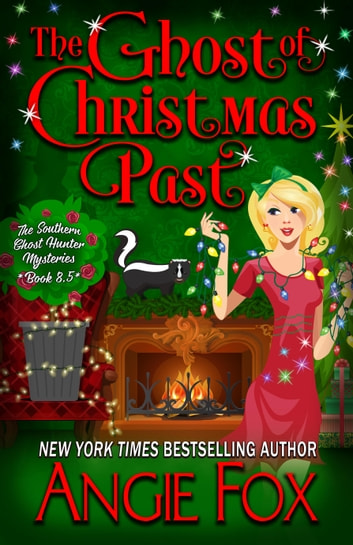 The Ghost of Christmas Past ebook by Angie Fox