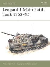 Leopard 1 Main Battle Tank 1965–95 ebook by Michael Jerchel