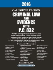 2016 California Criminal Law and Evidence with P.C. 832 ebook by LawTech Publishing Group