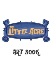 The Little Acre Art Book ebook by Curve Digital