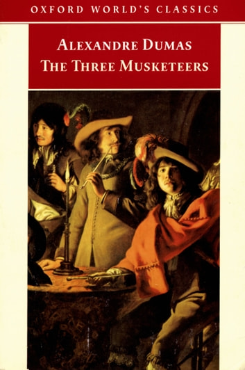 The Three Musketeers ebook by Alexandre Dumas, (père)