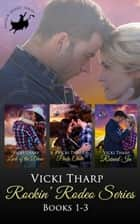 Rockin' Rodeo Series Collection Books 1-3 - Rockin' Rodeo Series ebook by Vicki Tharp