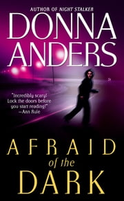 Afraid of the Dark ebook by Donna Anders