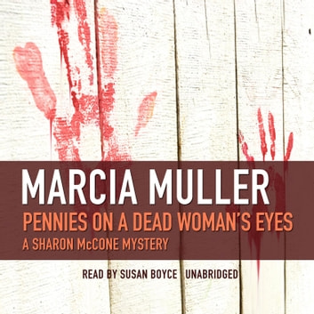 Pennies on a Dead Woman's Eyes audiobook by Marcia Muller