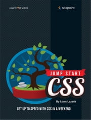 Jump Start CSS ebook by Louis   Lazaris