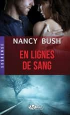 En lignes de sang ebook by Benoît Robert,Nancy Bush