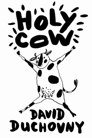 Holy Cow ebook by David Duchovny