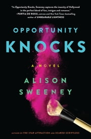 Opportunity Knocks - A Novel ebook by Alison Sweeney