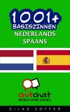 1001+ basiszinnen nederlands - Spaans ebook by Gilad Soffer