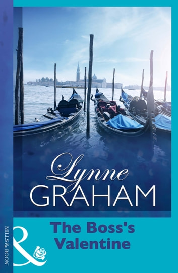 The Boss's Valentine (Mills & Boon Short Stories) ebook by Lynne Graham