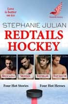Redtails Hockey - Volume 1 ebook by Stephanie Julian