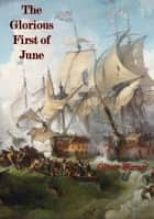 The Glorious First of June ebook by Oliver Warner