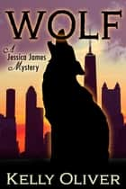 Wolf ebook by Kelly Oliver